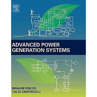 Advanced Power Generation Systems by Dincer & Ibrahim