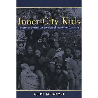 Inner City Kids by Alice Mcintyre