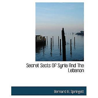 الطوائف السرية لسوريا ولبنان بحاء برنارد & سبرينجيت