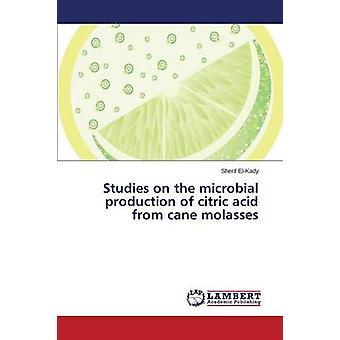 ElKady Sherif によるサトウキビ糖蜜からのクエン酸の微生物生産に関する研究