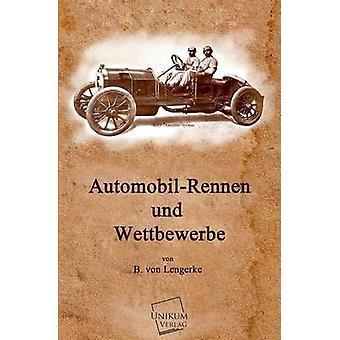 AutomobilRennen Und Wettbewerbe par Lengerke & b. Von