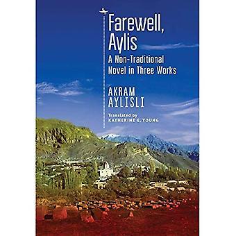 Afscheid, Aylis: een niet-traditionele roman in drie werken (Centraal-Aziatische literatuur in vertaling)
