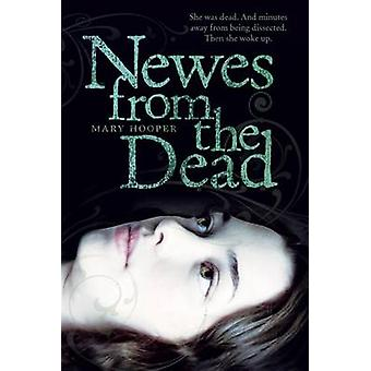 Newes from the Dead by Mary Hooper - 9780312608644 Book