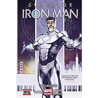 Superior Iron Man Volume 1 - Infamous by Yildiray Cinar - Tom Taylor -