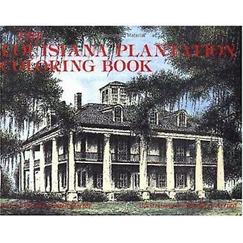 The Louisiana Plantation Coloring Book by Cecilia Casrill Dartez - Jo