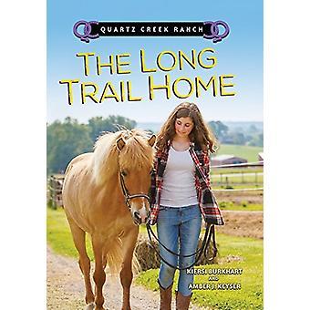 The Long Trail Home by Kiersi Burkhart - 9781512430905 Book