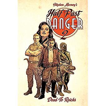 Half Past Danger Dead To Reichs by Stephen Mooney - 9781684050437 Book