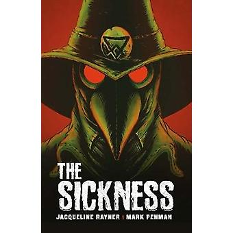 The Sickness - (Papercuts) by Jacqueline Rayner - 9781788372206 Book