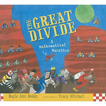 The Great Divide - A Mathematical Marathon by Dayle Ann Dodds - 978160