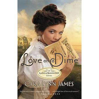 Love on a Dime by James & Cara Lynn