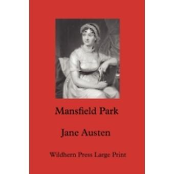 Mansfield Park by Austen & Jane
