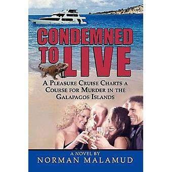 Condemned to Live by Malamud & Norman