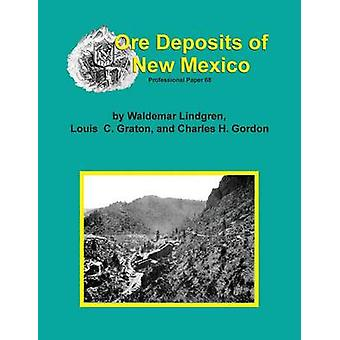 The Ore Deposits of New Mexico by Lindgren & Waldemar