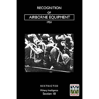 RECOGNITION OF AIRBORNE EQUIPMENT 1951 by Office & War