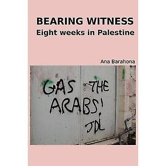 Bearing Witness by Barahona & Ana