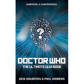 Doctor Who  The Ultimate Quiz Book by Goldstein & Jack