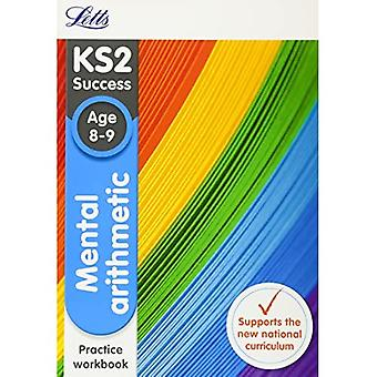 Mental Arithmetic Age 8-9 Practice Workbook (Letts KS2 SATs Revision Success - New 2014 Curriculum)