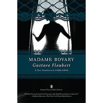 Madame Bovary Penguin Classics Deluxe E by Flaubert & Gustave