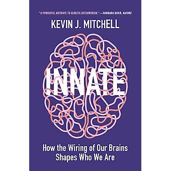 Innate by Kevin J Mitchell