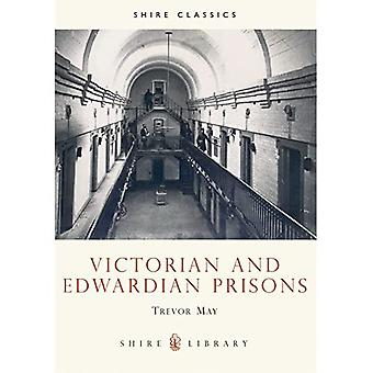 Victorian and Edwardian Prisons (Shire Album)