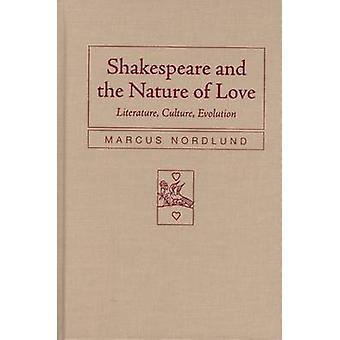 Shakespeare and the Nature of Love - Literature - Culture - Evolution