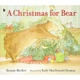A Christmas for Bear by Bonny Becker - 9781406379730 Book