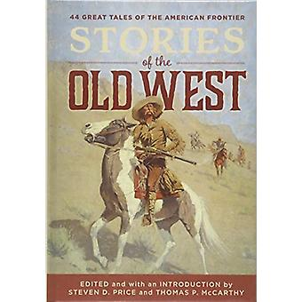 Stories of the Old West by Steven Price - 9781493031986 Book