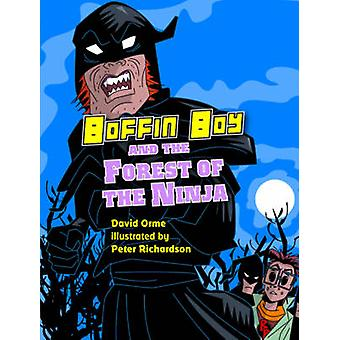 Boffin Boy and the Forest of the Ninja de David Orme - 9781841676272