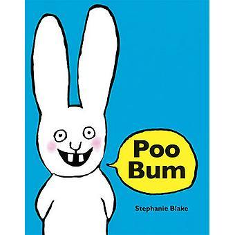 Poo Bum by Stephanie Blake - 9781877467967 Book