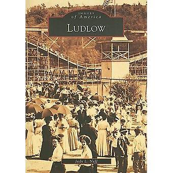 Ludlow by Judy L Neff - 9780738543338 Book