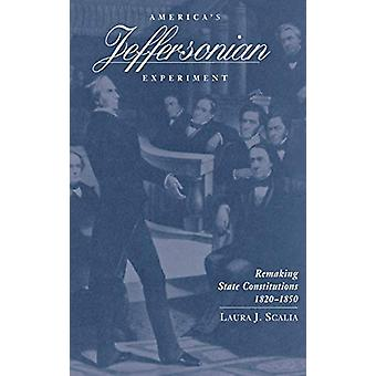 America's Jeffersonian Experiment - Remaking State Constitutions - 182
