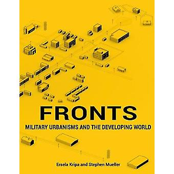 Fronts - Security and the Developing World by Ersela Kripa - 978194180