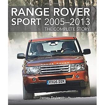 Range Rover Sport 2005-2013 - The Complete Story by James Taylor - 978