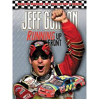 Jeff Gordon - Running Up Front by Woody Cain - 9781572435230 Book