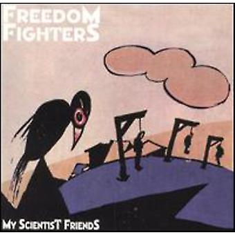 Freedom Fighters - My Scientist Friends [CD] USA import