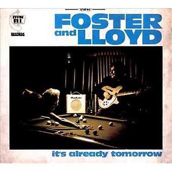 Foster & Lloyd - It's Already Tomorrow [CD] USA import