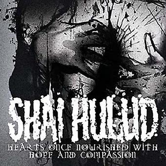 Shai Hulud - Hearts Once Nourished with Hope & Compassion [CD] USA import