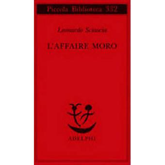 Laffare Moro by Leonardo Sciascia