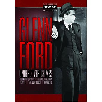 Glenn Ford: Undercover Crimes [DVD] USA import