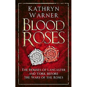 Blood Roses by Warner & Kathryn