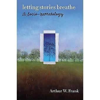 Laat verhalen ademen - Een socio-narratologie