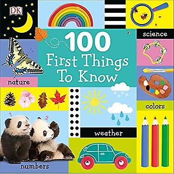 100 First Things to Know (100 First) [Board book]