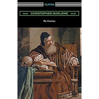 Dr. Faustus by Christopher Marlowe - 9781420961034 Book