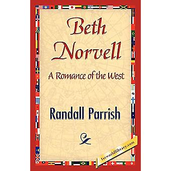 Beth Norvell by Parrish Randall Parrish - 9781421845685 Book
