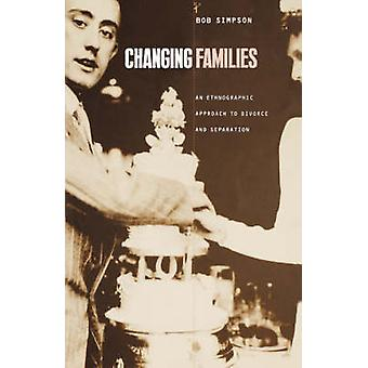 Cambiare le famiglie - Un approccio etnografico al divorzio e alla separazione