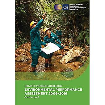 Greater Mekong Subregion Environmental Performance Assessment 2006-20