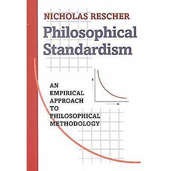 Philosophical Standardism by Nicholas Rescher