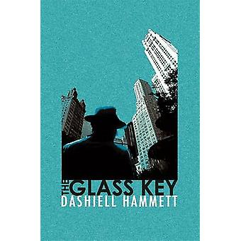 The Glass Key de Hammett & Dashiell