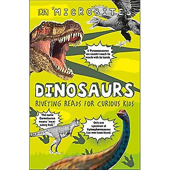 Microbites: Dinosaurs: Riveting Reads for Curious Kids (Microbites)