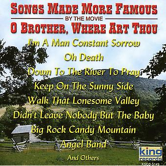 Songs Made Famous by the Movie -O Brother Where - Songs Made Famous by the Movie-O Brother Where [CD] USA import